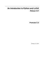 An Introduction to Python and LaTeX. Release 0.01 by Pramode C.E