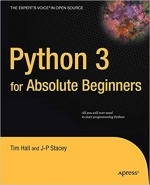 Python 3 for Absolute Beginners by Tim Hall, J-P Stacey